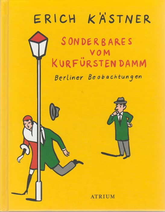 Rezension Erich Kästner Sonderbares Vom Kurfürstendamm