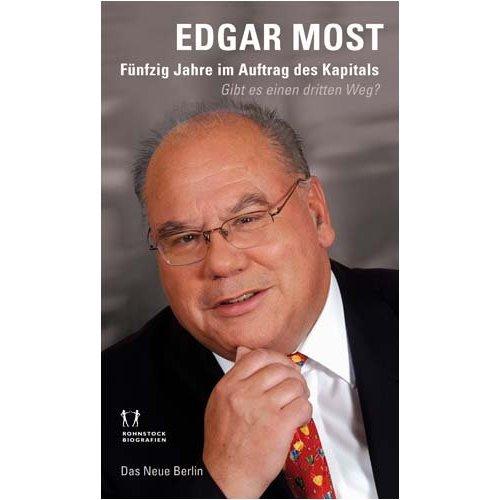 <b>Edgar Most</b>: &quot;Fünfzig Jahre im Auftrag des Kapitals&quot; - most-fuenfzig-jahre-b