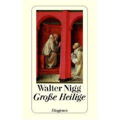 """Walter Nigg: """"Große Heilige"""""""