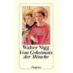 """Walter Nigg: """"Vom Geheimnis der Mönche"""""""