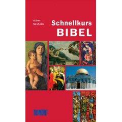 """Volker neuhaus: """"Schnellkurs Bibel"""""""