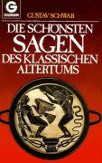 """Gustav Schwab: """"Die schönsten Sagen des klassischen Altertums"""""""
