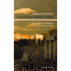 """Corrado Augias: """"Die Geheimnisse Roms. Eine andere Geschichte der Ewigen Stadt."""""""