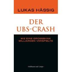 """Lukas Hässig: """"Der UBS-Crash"""""""
