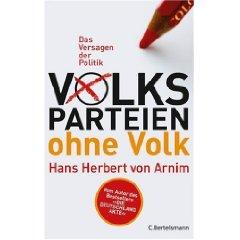 """Hans Herbert von Arnim: """"Volksparteien ohne Volk"""""""