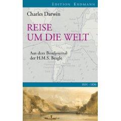 """Charles Darwin: """"Reise um die Welt. - Aus dem Bordjournal der H.M.S. Beagle"""""""