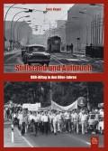 """Jens Kegel: """"Stillstand und Aufbruch - DDR-Alltag in den 80er Jahren"""""""