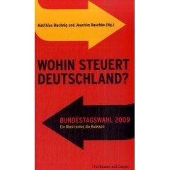 """Matthias Machnig, Joachim Raschke (Hg.): """"Wohin steuert Deutschland?"""""""