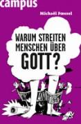 """Michael Foessel: """"Warum streiten Menschen über Gott?"""""""