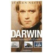 """Jürgen Neffe : """"Darwin - Das Abenteuer des Lebens"""""""