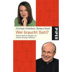 """Christoph Schönborn, Barbara Stöckl: """"Wer braucht Gott?"""""""