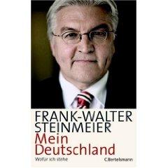 """Frank-Walter Steinmeier: """"Mein Deutschland - Wofür ich stehe"""""""
