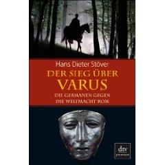 """Hans Dieter Stöver: """"Der Sieg über Varus"""""""