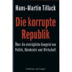 "Hans-Martin Tillack: ""Die korrupte Republik"""