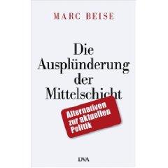 """Marc Beise: """"Die Ausplünderung der Mittelschicht"""""""