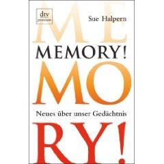 """Sue Halpern: """"Memory! - Neues über unser Gedächtnis"""""""