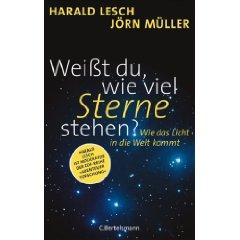 "Harald Lesch, Jörn Müller: ""Weißt Du, wie viel Sterne stehen?"""