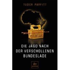 """Tudor Parfitt: """"Die Jagd nach der verschollenen Bundeslade"""""""