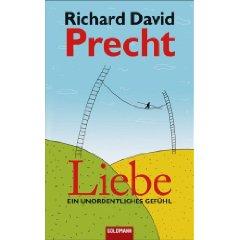 """Richard David Precht: """"Liebe - Ein unordentliches Gefühl"""""""