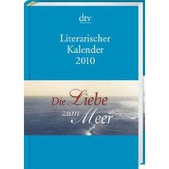 """dtv Literarischer Kalender 2010 """"Die Liebe zum Meer"""""""