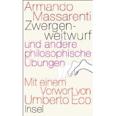 """Armando Massarenti: """"Zwergenweitwurf und andere philosophische Übungen"""""""