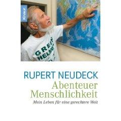 """Rupert Neudeck: """"Abenteuer Menschlichkeit - Mein Leben für eine gerechtere Welt"""""""