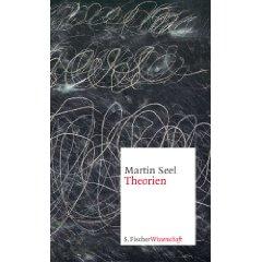 "Martin Seel: ""Theorien"""