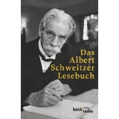 "Harald Steffahn (Hg.): ""Das Albert Schweitzer Lesebuch"""