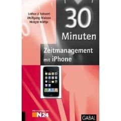 """Lothar J. Seiwert u.a.: """"Zeitmanagement mit dem IPhone"""""""