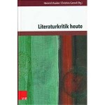 "Heinrich Kaulen, Christina Gansel (Hg.): ""Literaturkritik heute"""