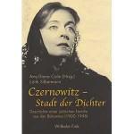 """Edith Silbermann u. Amy-Diana Colin (Hg.): """"Czernowitz – Stadt der Dichter. Geschichte einer jüdischen Familie aus der Bukowina (1900-1948)"""""""