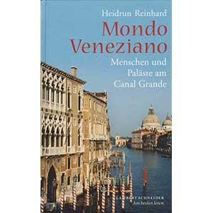 """Heidrun Reinhard: """"Mondo Veneziano — Menschen und Paläste am Canal Grande"""""""
