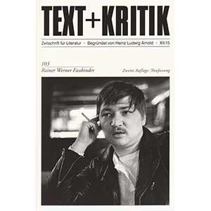 "Michael Töteberg (Hg.): ""Rainer Werner Fassbinder"" (text+kritik Nr. 103)"