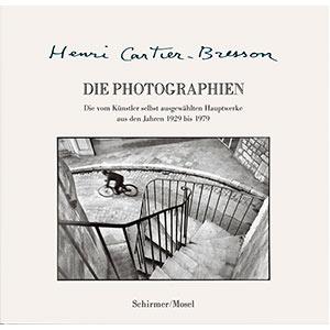 """Henri Cartier-Bresson: """"Die Photographien"""""""